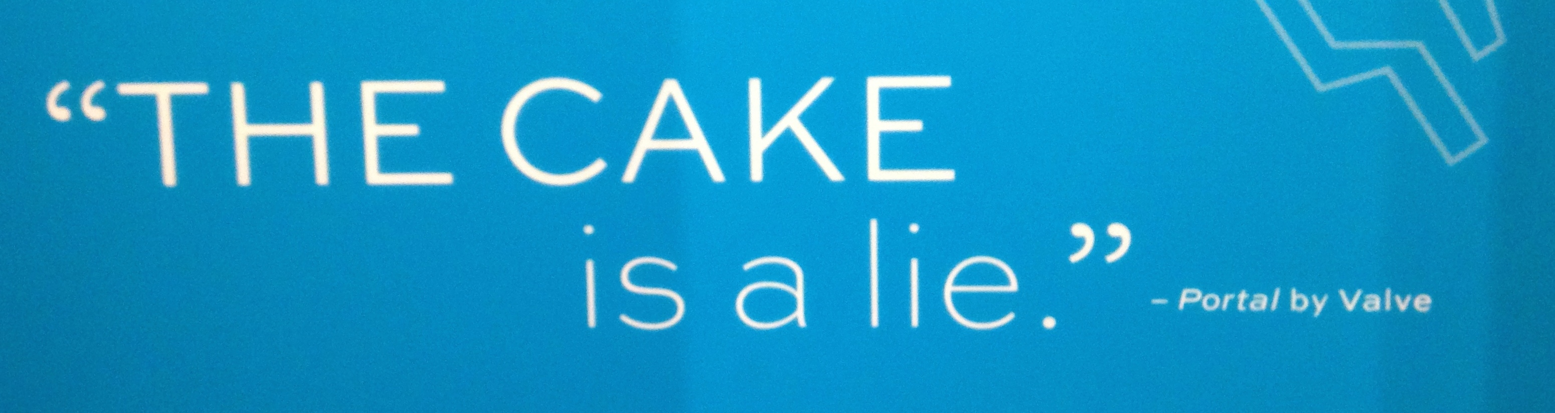 The Cake Is A Lie Portal Scene